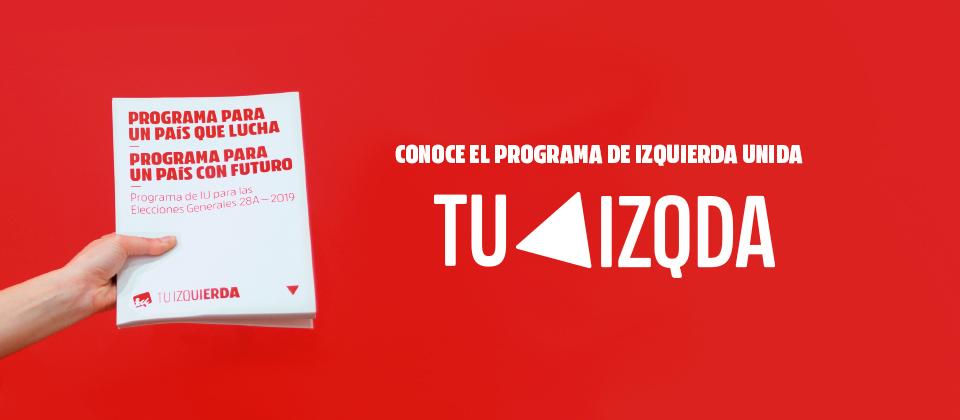 Programa electoral Izquierda Unida 28A