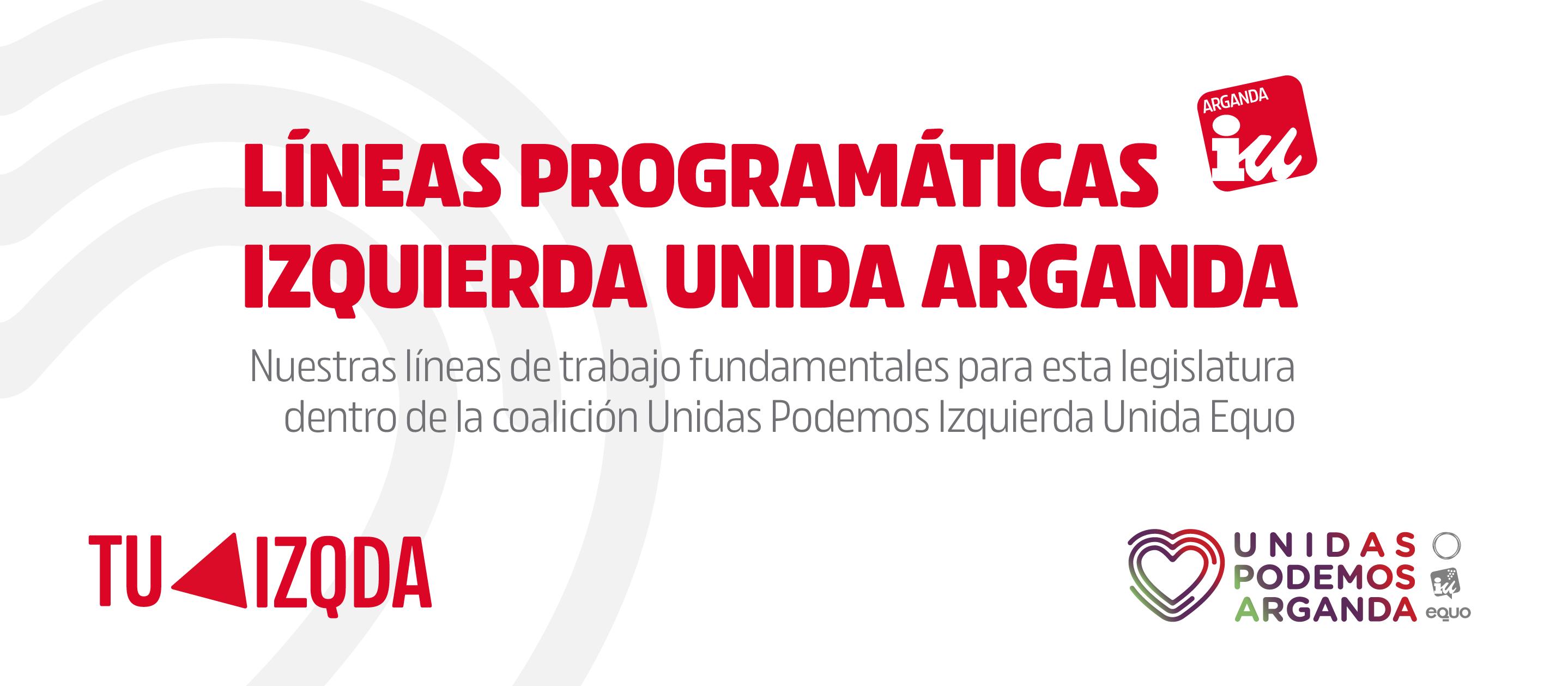 Programa Izquierda Unida Arganda en la confluencia Unidas Podemos Arganda