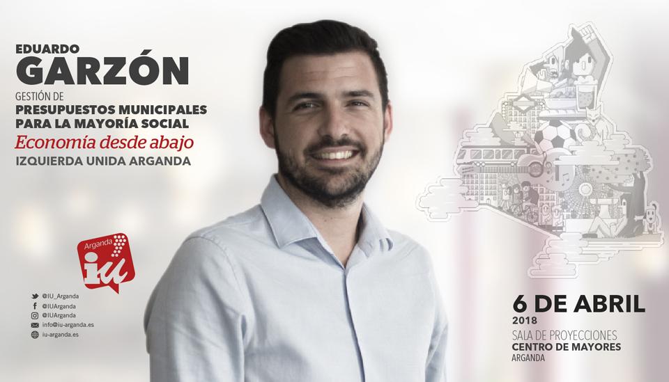 Eduardo Garzón visita Arganda – Presupuestos municipales para la mayoría social y Ayuntamiento de Mardid