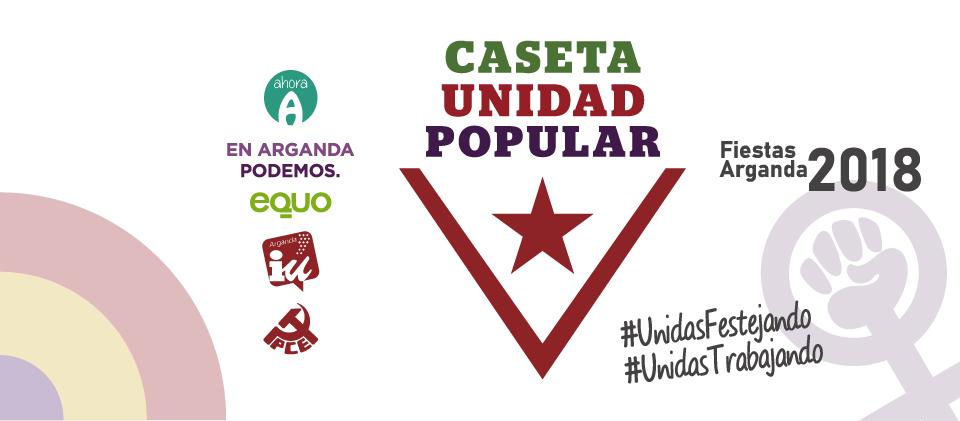 Fiestas 2018 -Caseta Unidad Popular