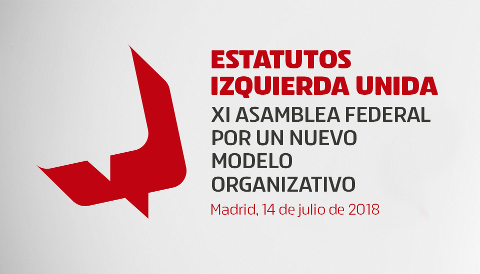 Estatutos XI Asamblea IU Federal - Documentos