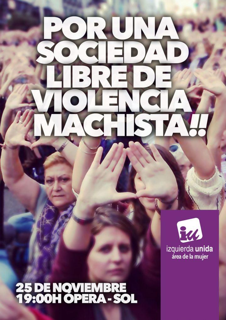 Por una sociedad libre de violencia machista!