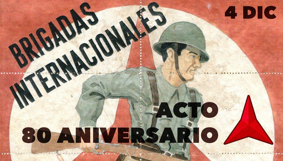 80 Aniversario Brigadas Internacionales