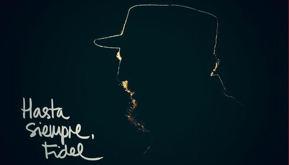 ¡Hasta siempre, Fidel!