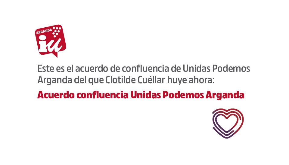 Este es el acuerdo de confluencia de Unidas Podemos Arganda del que Clotilde Cuéllar huye ahora